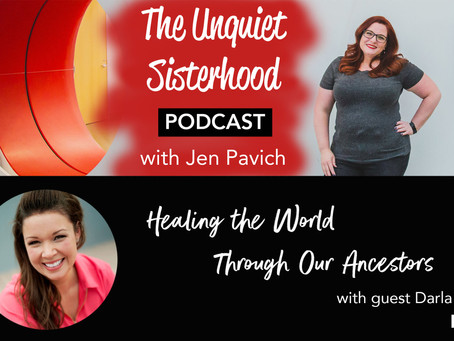 Healing the World Through Our Ancestors with guest Darla Antoine