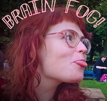 The wonderfully funny and annoying world of brain fog