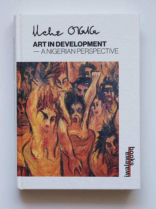 Uche Okeke // Art in Development: A Nigerian Perspective