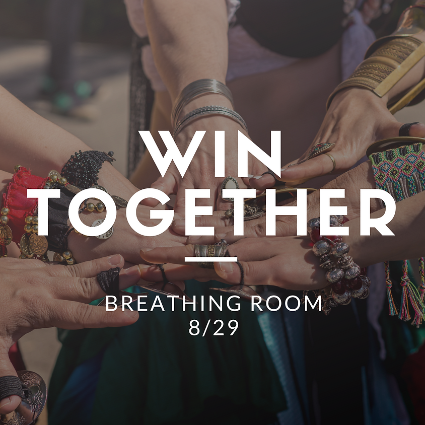 Breathing Room {Topic: We Win Together}
