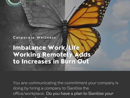 Imbalance Work/Life Working Remotely Adds to Increases in Burn Out