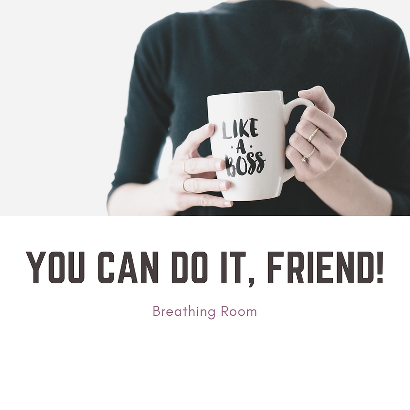 Breathing Room {Topic: Boss Up Your Life}