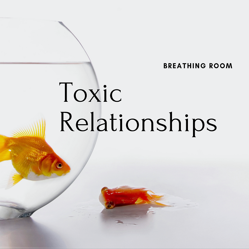 Breathing Room {Topic: Toxic Relationships Episode 3}