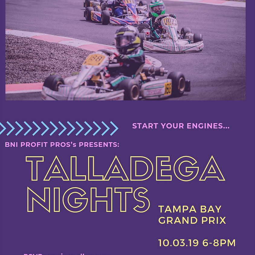 Talladega Nights @ Tampa Bay Grand Prix