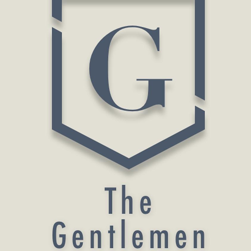 The Gentlemen {Men's Group}