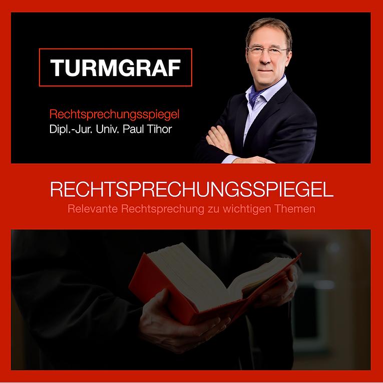 Rechtsprechungsspiegel von TURMGRAF.png