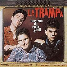 La Trampa - Corazón de Rock & Roll