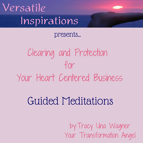 Clearing & Protecting Your Heart Centered Business Meditation