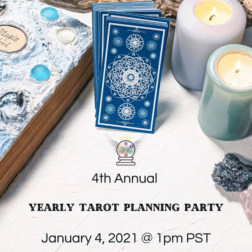 4th Annual Yearly Tarot Planning Party
