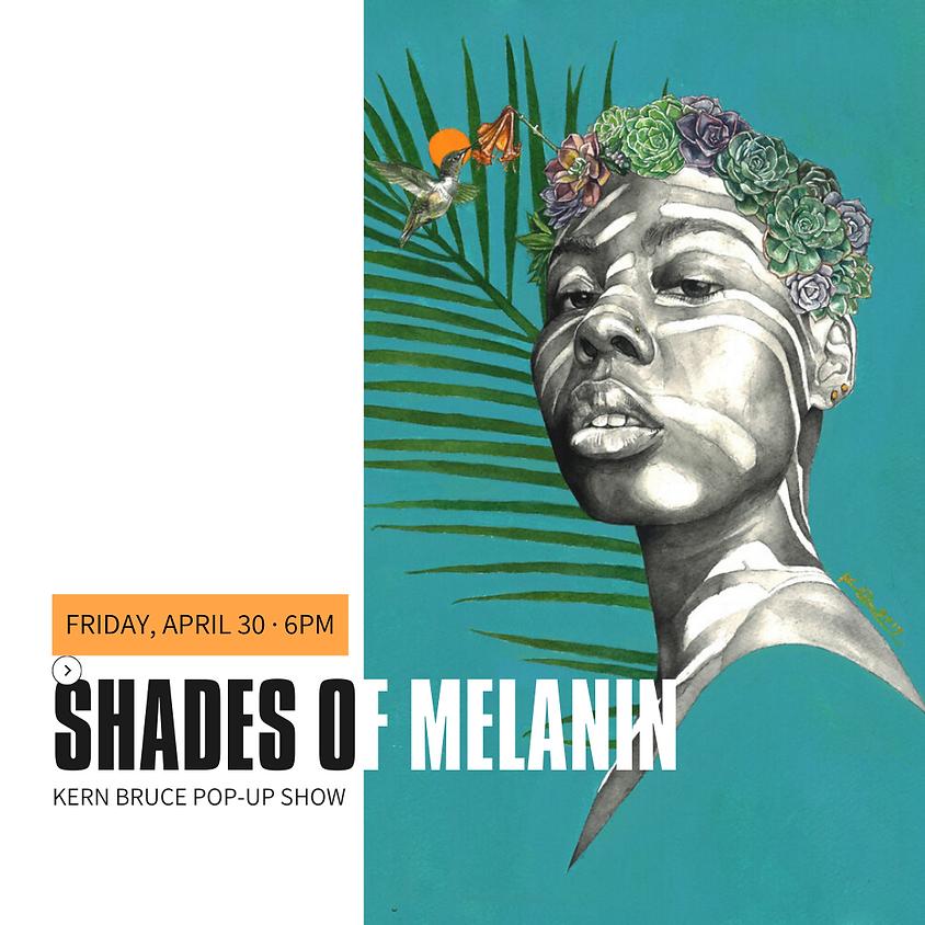 Shades of Melanin   Pop-up Art Show
