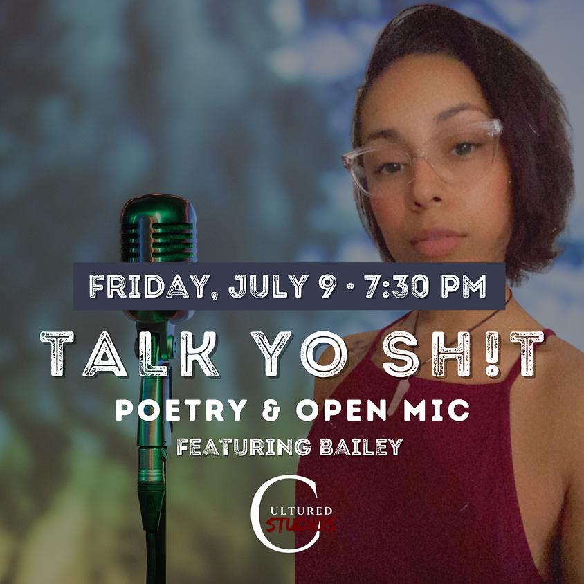 Talk Yo Sh!t ft Bailey