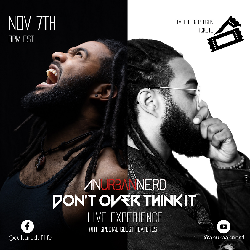 Don't Over Think It Live Experience