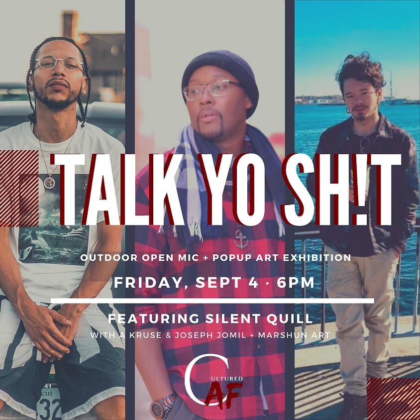 Talk Yo Sh!t Poetry & Open Mic