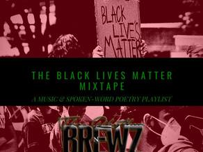 Black Lives Matter Mixtape: The Soundtrack of the Revolution