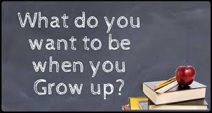 Image result for you can be anything you want when you grow up