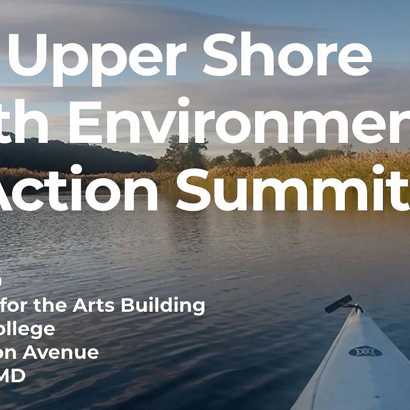 2020 Upper Shore Youth Environmental Action Summit