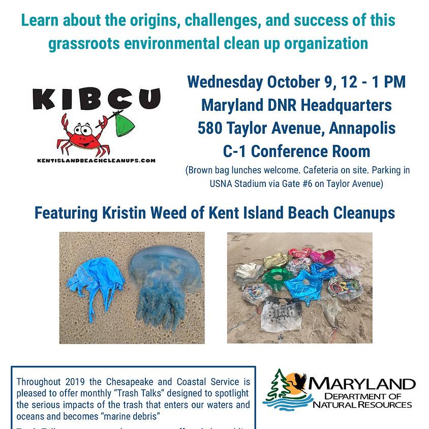 Trash Talks with KIBCU