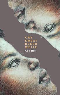 Cry Sweat Bleed Write.jpg
