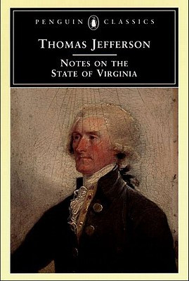 Notes on the State of Virginia, Thomas Jefferson, 1781