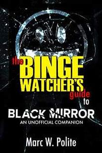The Binge Watchers Guide to Black Mirror