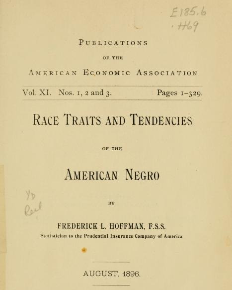 "Frederick L. Hoffman's ""Race Traits and Tendencies of the American Negro"""