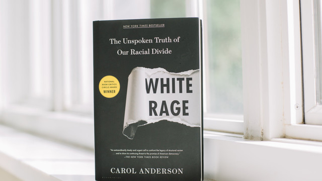 White Rage by Dr. Carol Anderson