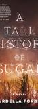 Tall History of Sugar