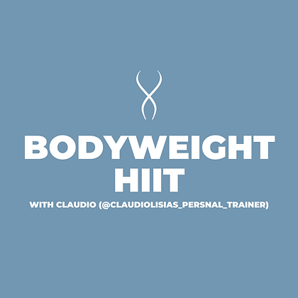 Bodyweight HIIT with Claudio (May 22)