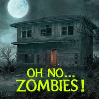 Oh No... Zombies!