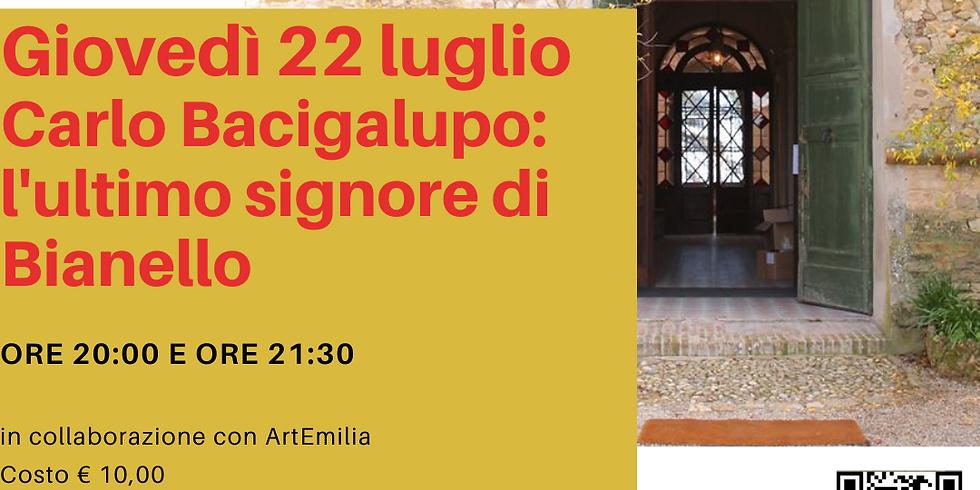 Carlo Bacigalupo: l'ultimo signore di Bianello - ORE 20:00
