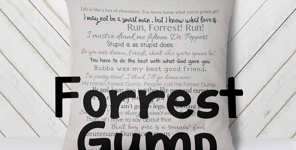 Forrest Gump movie quotes - pillow cover 18x18inch - movie quotes - movies - ...