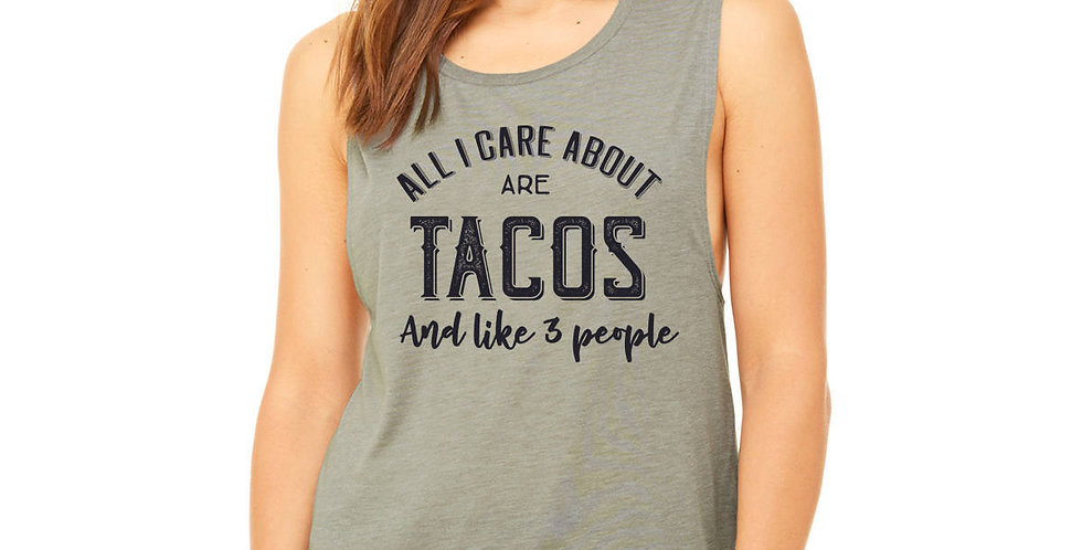 All I care about are tacos, and like 3 people - flowy muscle tank - sizes s-2...