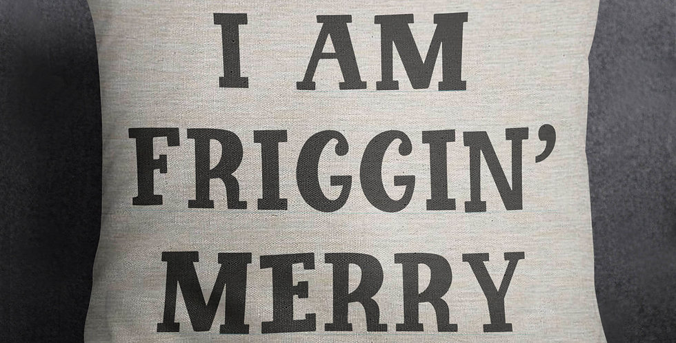 I am friggin' merry - bah humbug - christmas pillow - 18x18inch pillow cover ...