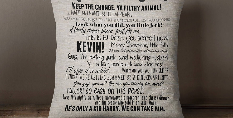 Home Alone movie quote pillow cover - 18x18inch pillow cover - eco inks - mov...