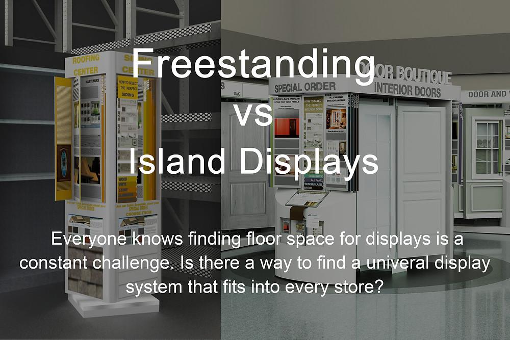 freestanding vs island display