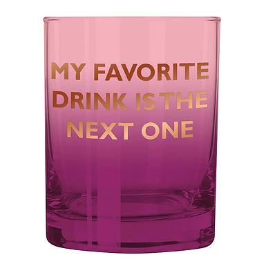 Glass- Favorite Drink