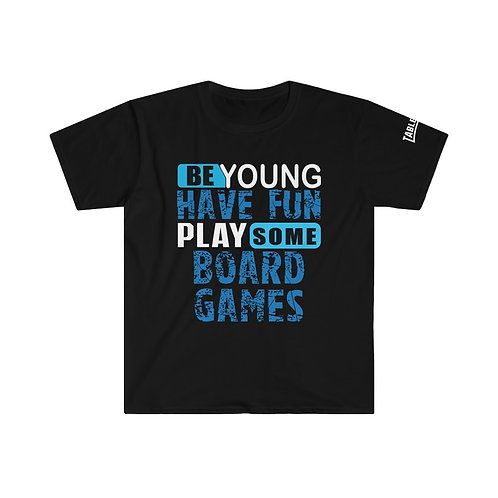 Be Young Have Fun BG T-shirt