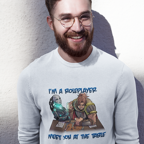 I'm a Roleplayer Unisex Sweatshirt