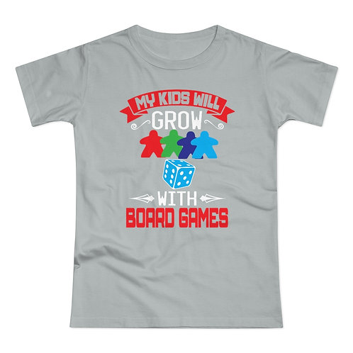 My Kids Will Grow With Board Games Women's T-shirt