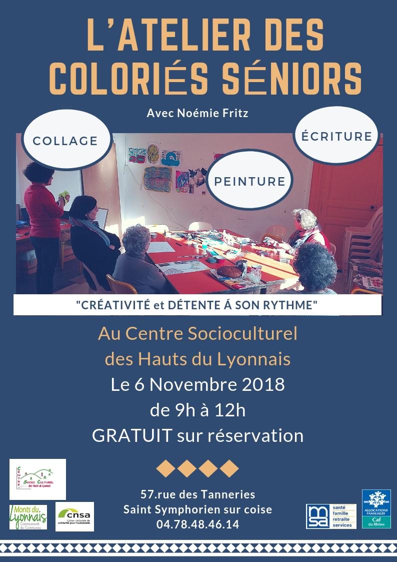 RDV le Mardi 6 novembre 2018 pour un Atelier des coloriés seniors à St Symphorien sur Coise, au Cent