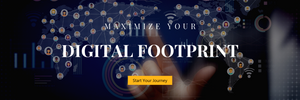 Maximize Your Digital Footprint