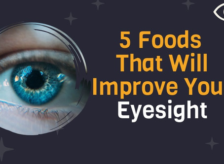 5 Foods that will improve your Eyesight - Infographic