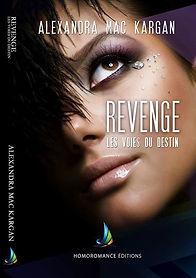 Romans lesbien : Revenge T1 - Les voies du destin