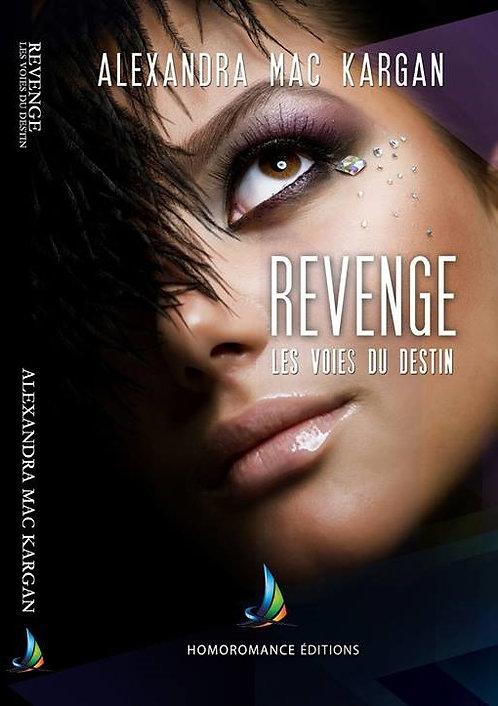 Revenge - Les voies du destin + dédicace !