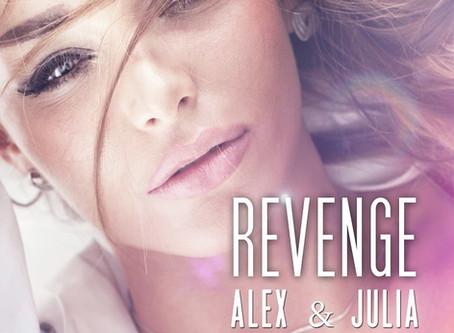 Revenge : Alex et Julia !