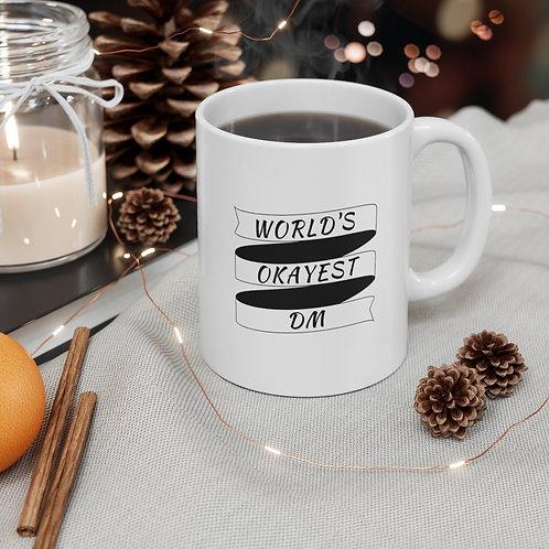 World's OKest DM Mug
