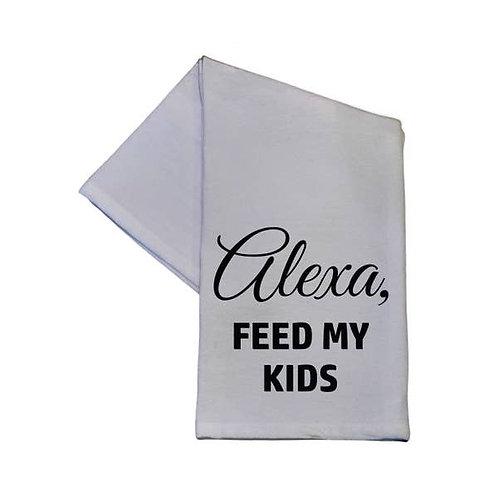 Alexa Feed My Kids 16x24 Tea Towel