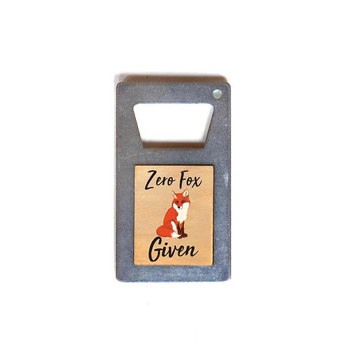 Zero Fox Given Bottle Opener