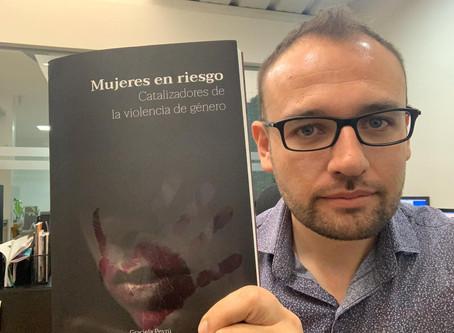 """La peor pandemia - Reseña del libro: """"Mujeres en Riesgo - Catalizadores de la violencia de genero"""""""