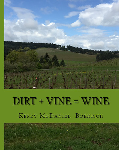 Dirt + Vine = Wine